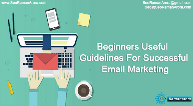 Beginners Useful Guidelines For Successful Email Marketing