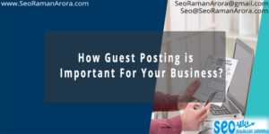 Guest Posting and their Benefits