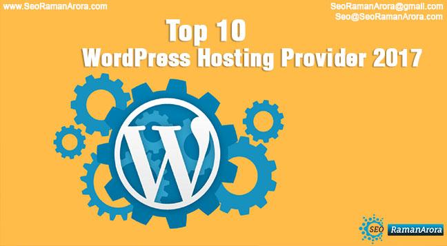 Top 10 WordPress Hosting Provider 2017