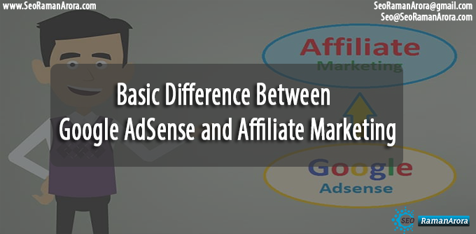 Difference Between Google AdSense and Affiliate Marketing