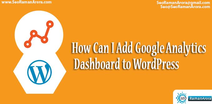 Add Google Analytics Dashboard to WordPress