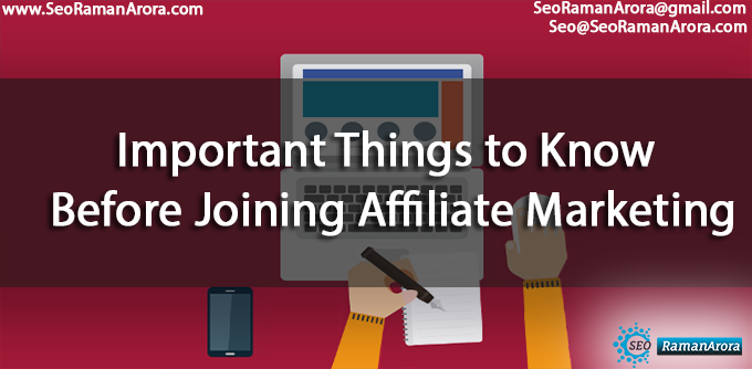 Important Things to Know Before Joining Affiliate Marketing