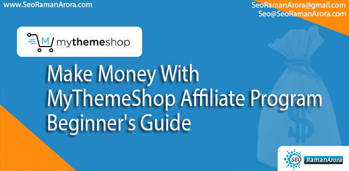 Make Money With MyThemeShop Affiliate Program