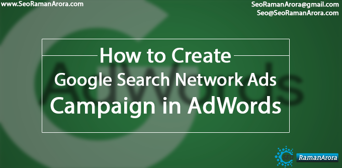 Create Google Search Network Ads Campaign