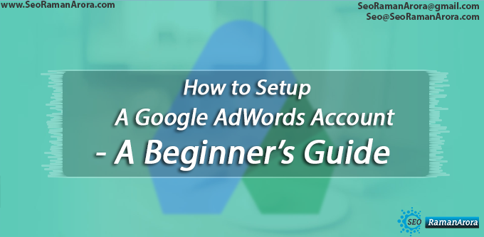 Setup A Google AdWords Account