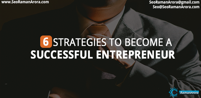 Strategies to Become a Successful Entrepreneur