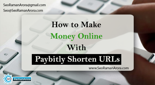 Make Money Online With Paybitly Shorten URLs