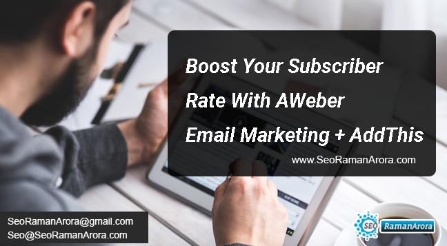 Boost Your Subscriber Rate With AWeber Email Marketing