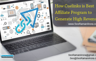 How Cuelinks is Best Affiliate Program to Generate High Revenue