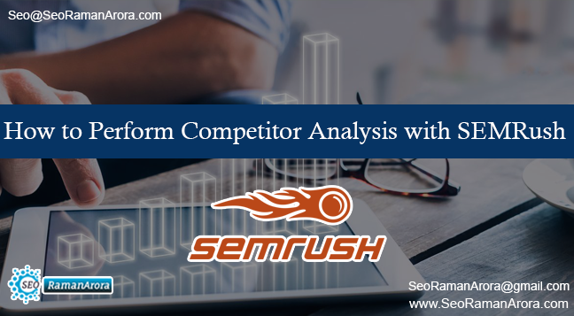 How to Perform Competitor Analysis with SEMRush
