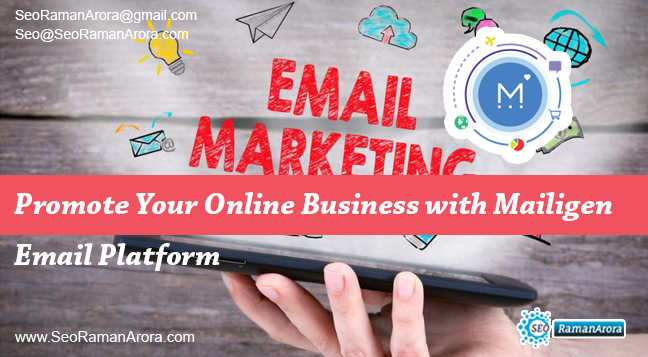 Promote Your Online Business with Mailigen Email Platform