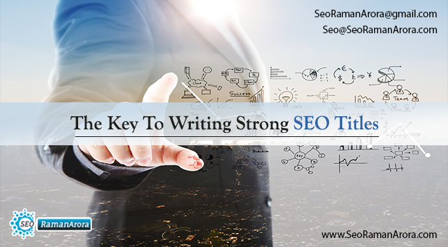 The Key To Writing Strong SEO Titles