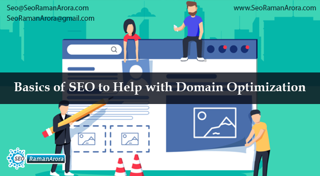 Basics of SEO to Help with Domain Optimization