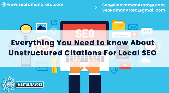 Everything You Need to Know About Unstructured Citations For Local SEO