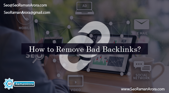 How to Remove Bad Backlinks?