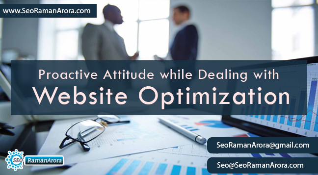 Proactive Attitude while Dealing with Website Optimization