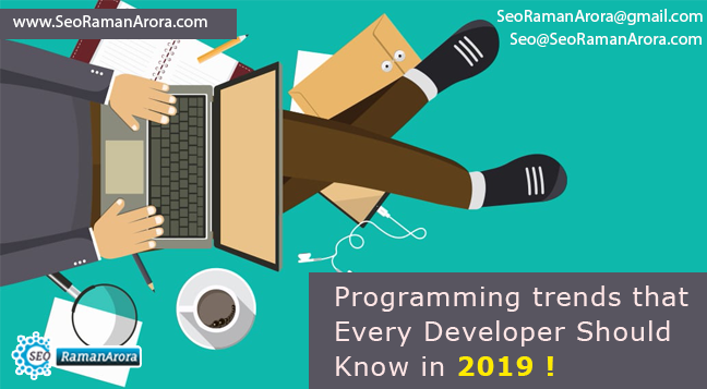 Programming trends that Every Developer Should Know in 2019 !
