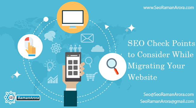 SEO Check Points to Consider While Migrating Your Website