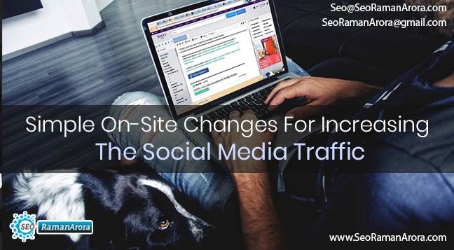Simple On-Site Changes For Increasing The Social Media Traffic To Your Site