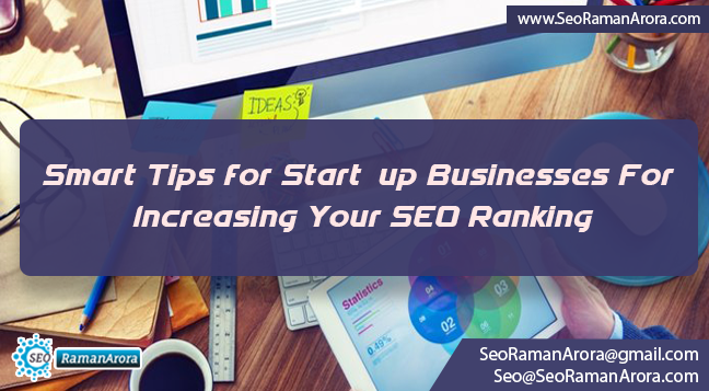 Smart Tips for Start-up Businesses For Increasing Your SEO Ranking