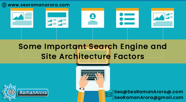 Some Important Search Engine and Site Architecture Factors