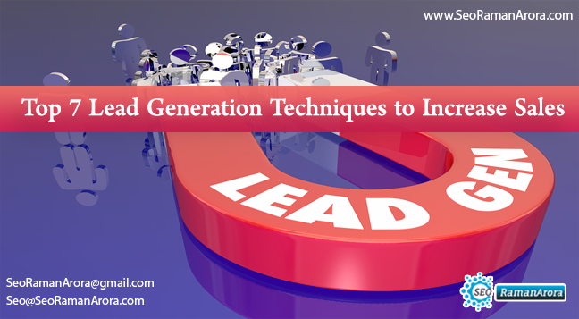 Top 7 Lead Generation Techniques to Increase Sales