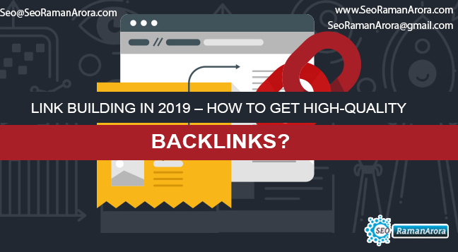 Link building in 2019 – How to Get High-Quality Backlinks?