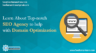 Learn About Top-notch SEO Agency to help with Domain Optimization