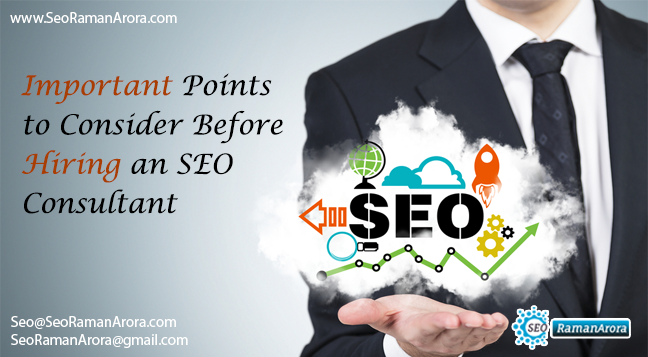Important Points to Consider Before Hiring an SEO Consultant
