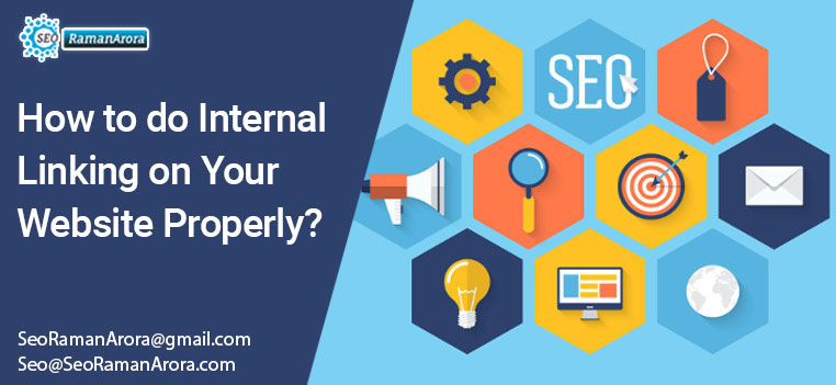 How to do Internal Linking on Your Website Properly?