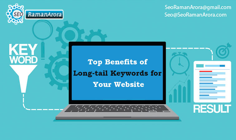 Top Benefits of Long-tail Keywords for Your Website